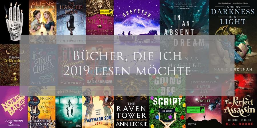 Bücher, die ich 2019 lesen möchte