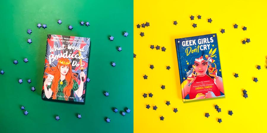 Von Heldinnen aus Geschichte und Popkultur lernen: What Would Boudicca Do? und Geek Girls Don't Cry