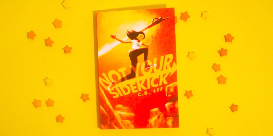Rezension zu Not Your Sidekick von C.B. Lee