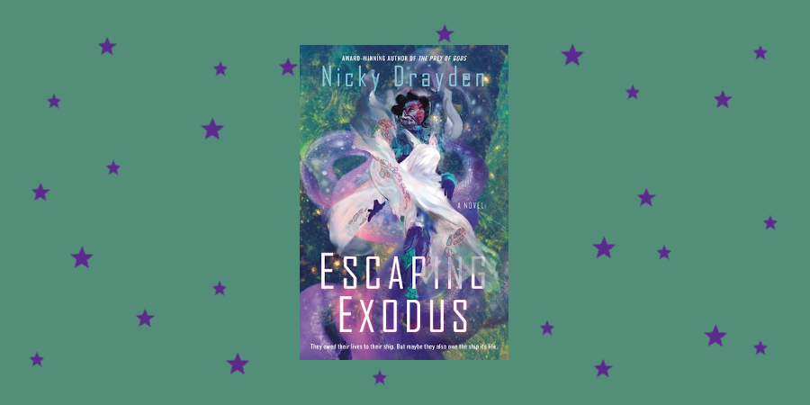"Matriarchy in Space: ""Escaping Exodus"" by Nicky Drayden"