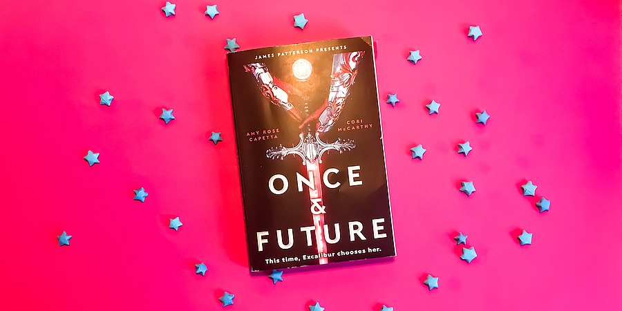 Queer Arthurian Legend in Space: Once & Future by Amy Rose Capetta and Cori McCarthy