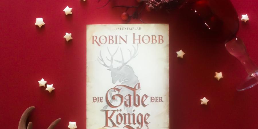 Rezension zu Die Gabe der Könige von Robin Hobb